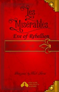 Les Miserables: Eve of Rebellion